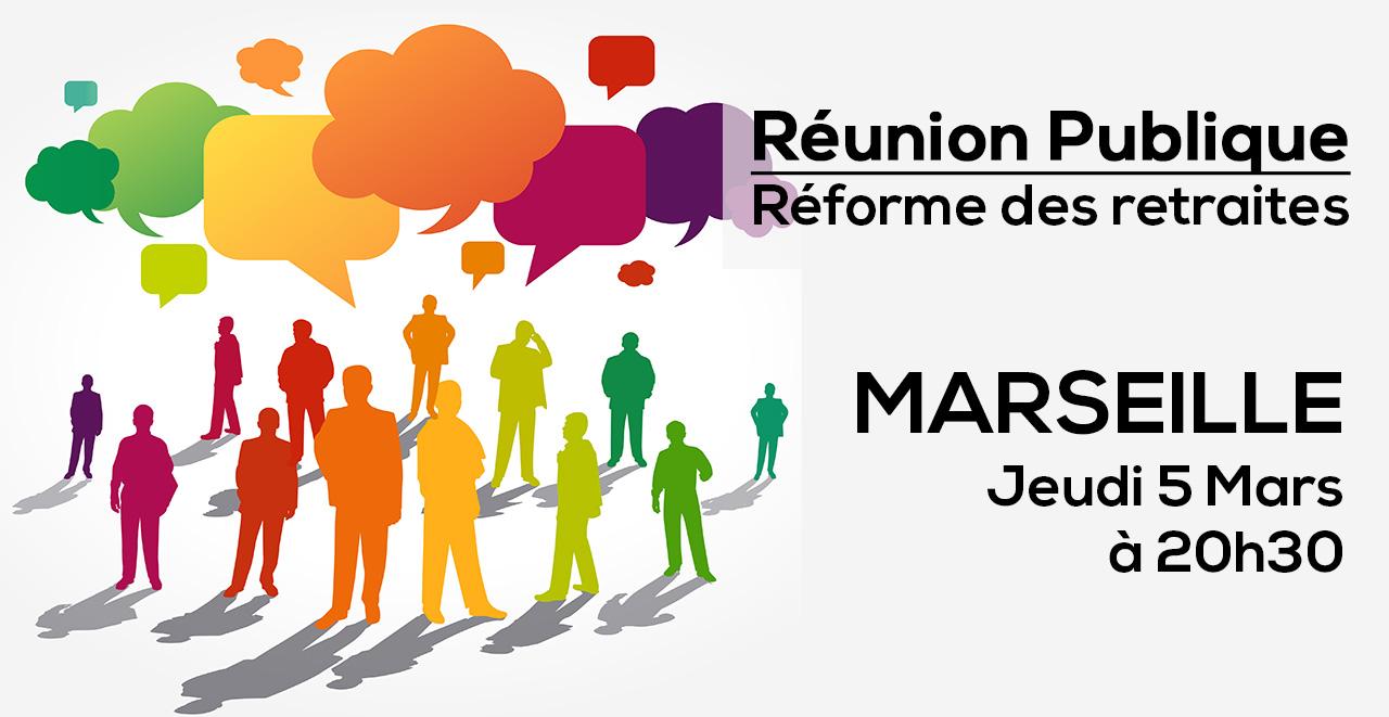 Réforme des retraites : réunion publique d'information à Marseille, le jeudi 5 mars, à 20h30